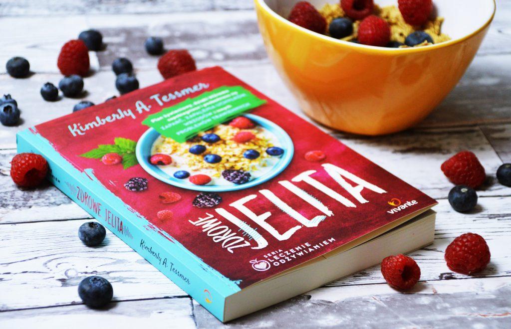 Jak zadbać o zdrowe jelita? Recenzja książki Kimberly A. Tessmer